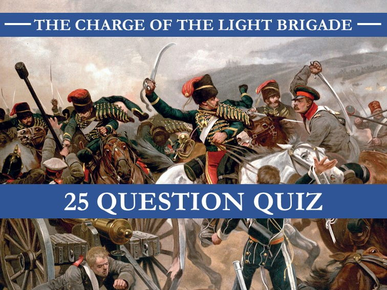 The Charge of the Light Brigade Quiz