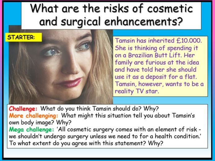 Cosmetic + Plastic Surgery PSHE