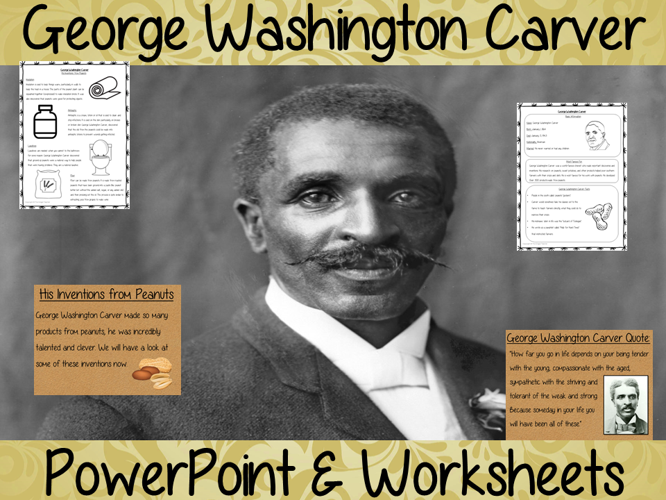 George Washington Carver PowerPoint and Worksheets Lesson