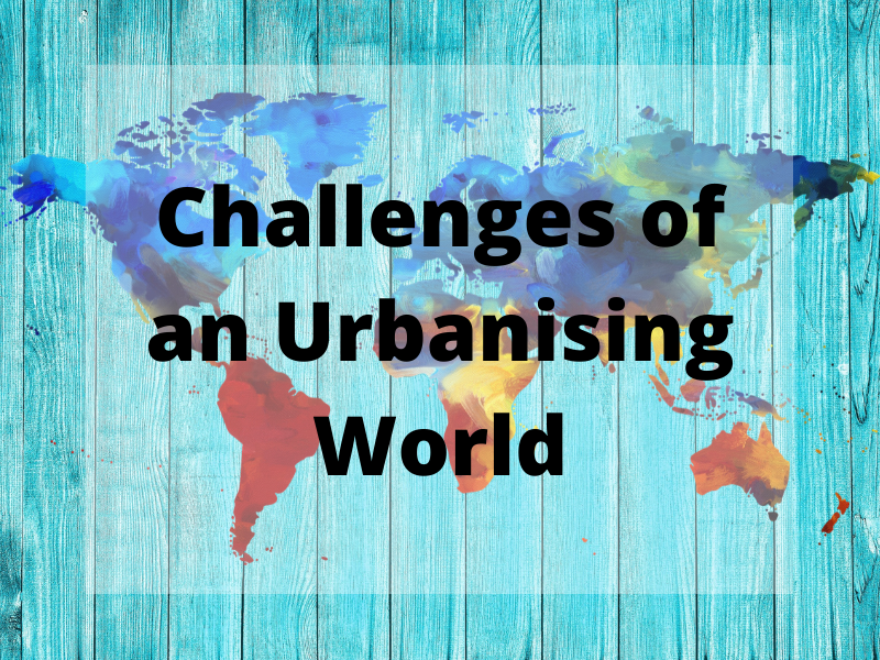 GCSE Geography Edexcel B - Personalised Learning Checklist (PLC) - Challenges of an Urbanising World