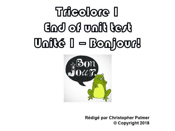 French: Tricolore 1 (5th edition) - Unit 1 end of unit test paper