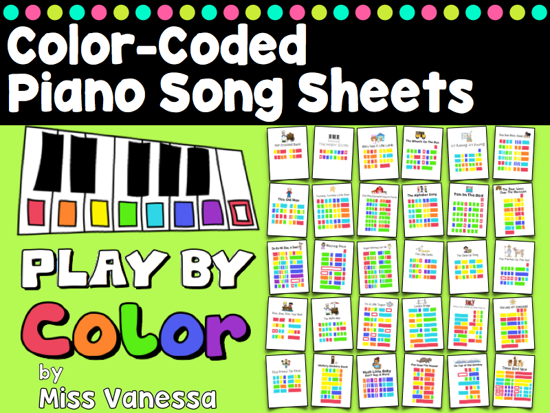 It's Easy to Play by Color! 30 Color-Coded Piano Song Sheets ♫