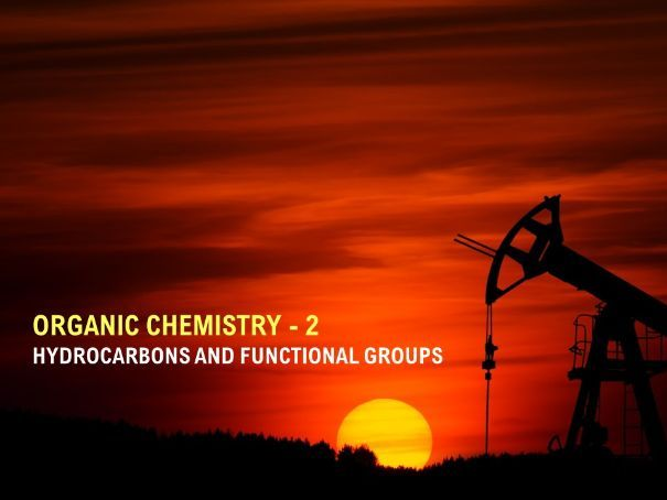 IGCSE Organic Chemistry 2: Hydrocarbons and Functional Groups