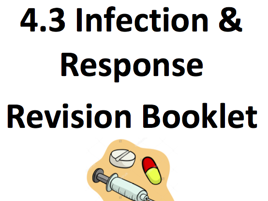 AQA Trilogy Biology 4.3 Infection & Response Revision Booklet