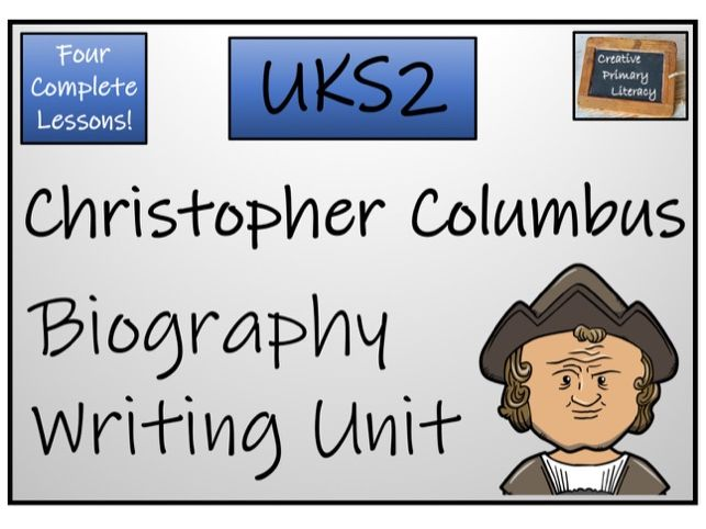 UKS2 History - Christopher Columbus Biography Writing Activity