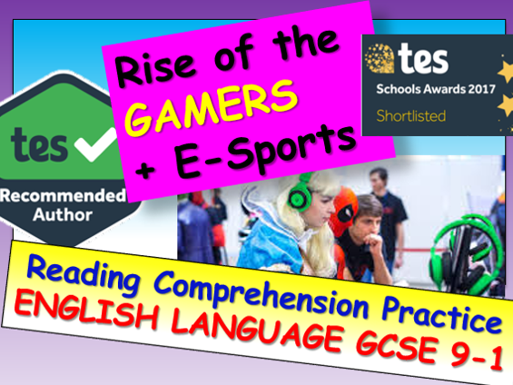 Reading Comprehension: Professional Gamers + E-Sports