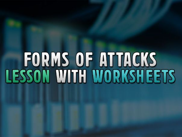 OCR GCSE Computer Science Lesson: Forms of Attacks