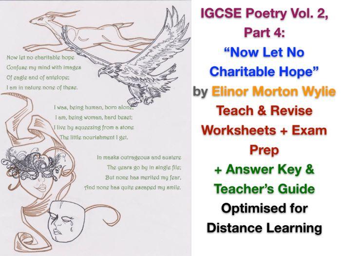 """Now Let No Charitable Hope"" (Elinor Morton Wylie) - TEACH + EXAM PREP + ANSWERS"