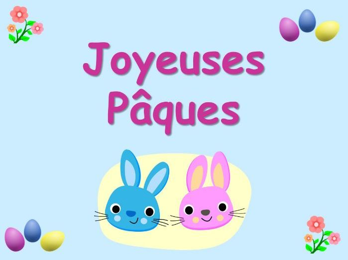 Joyeuses Pâques (Easter in French)