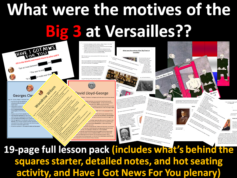 Versailles motives - 19-page full lesson (source starter PPT, notes, hot seating task, plenary PPT)