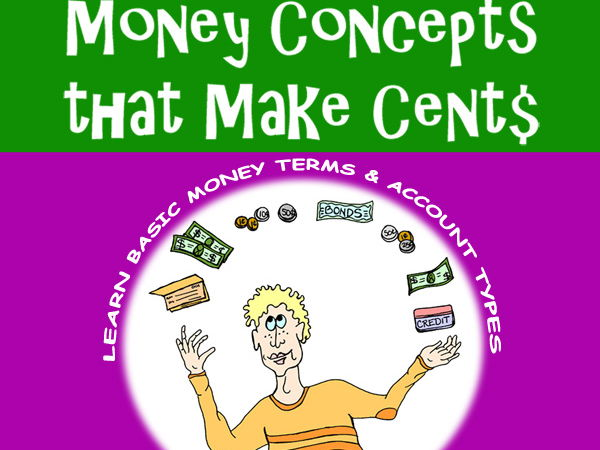 Money Concepts that Make Cent$: Money Term$ & Account Types = Great Finance Skills!