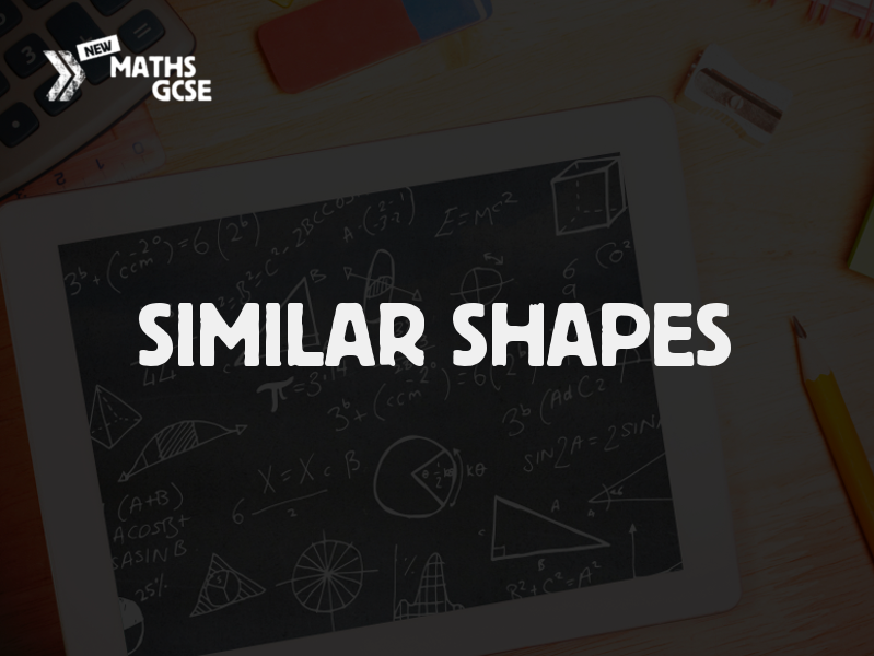 Similar Shapes - Complete Lesson