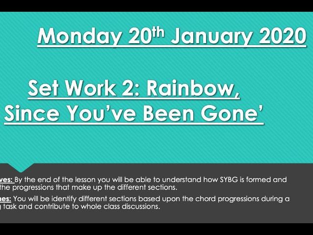 Rainbow - Since You've Been Gone Analysis PPT