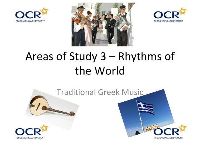 "OCR GCSE Music - ""Traditional Greek Music"" Area of Study 3 ""Rhythms of the World"""