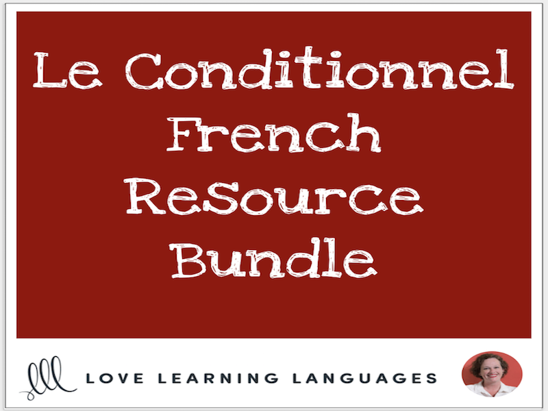 Le Conditionnel - French Conditional - Bundled French Resources