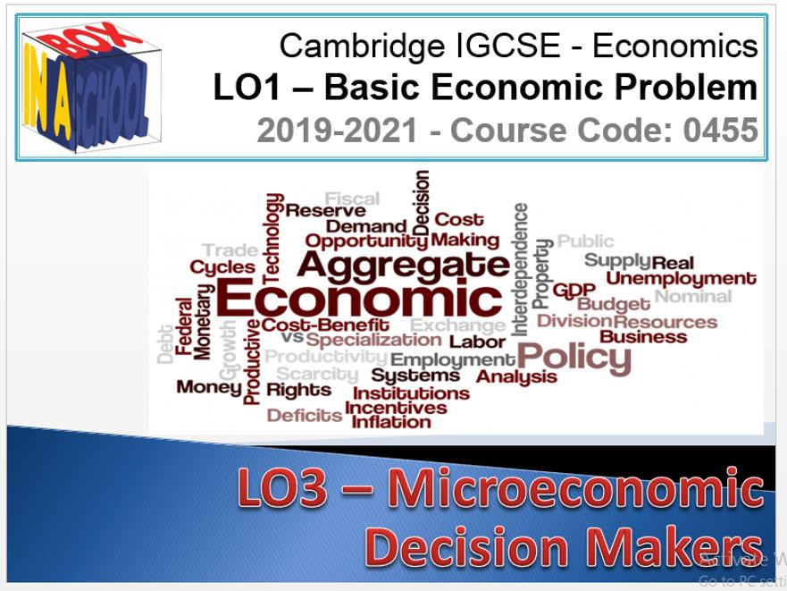 iGCSE Economics - 0455 - Unit 03 - Macroeconomic Decision makers - Unit Delivery
