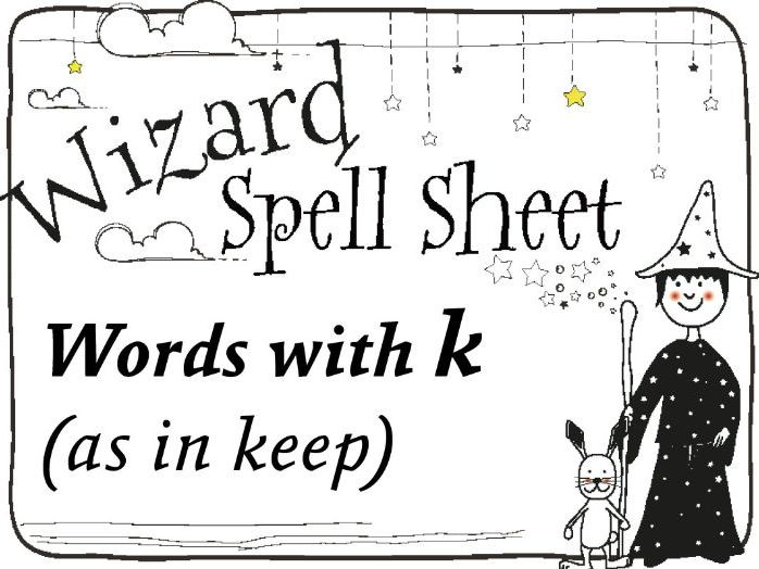 Wizard Spell Sheet: Words with k as in keep