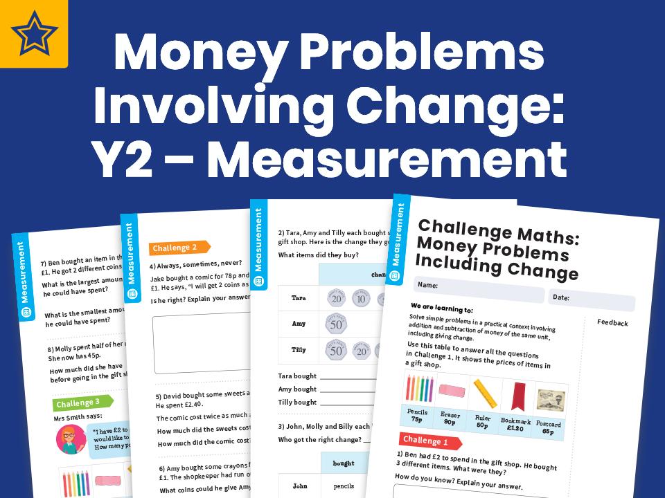 Money Problems Involving Change: Y2 – Measurement – Maths Challenge