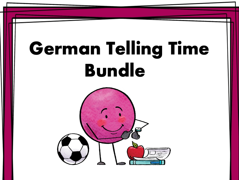 German Telling Time Bundle: Top 4 Resources @40% off!