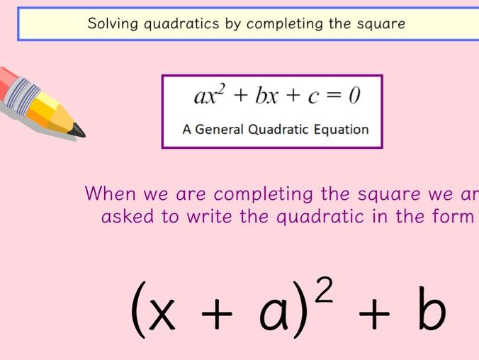 Completing the Square Lesson
