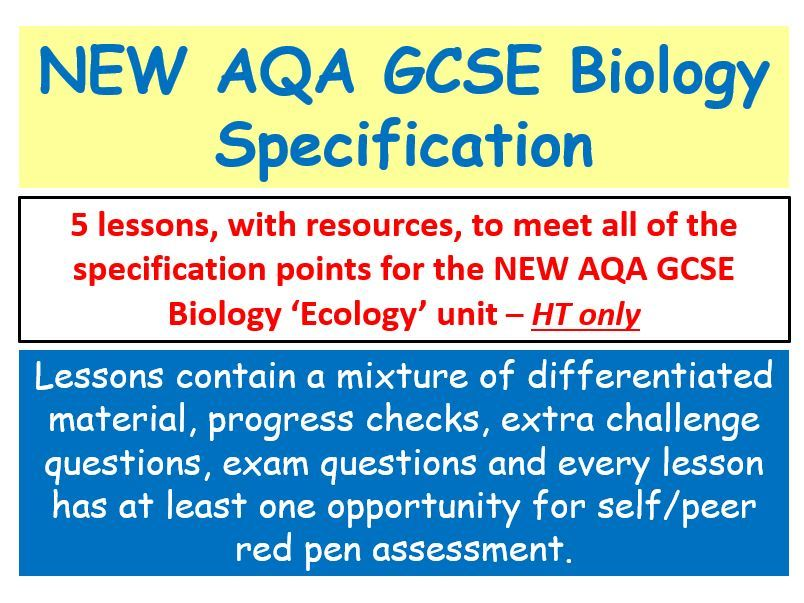 NEW AQA GCSE Biology - 'Ecology' lessons ' HT only
