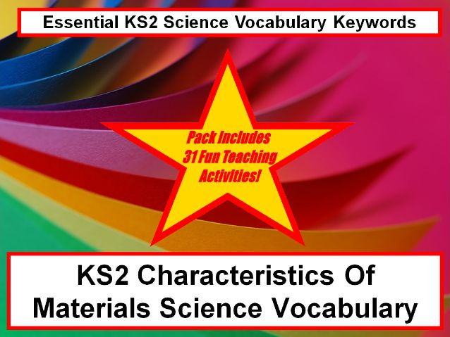 KS2 Characteristics of materials science vocabulary + Fun Loop Cards + 31 Teaching Activity Ideas