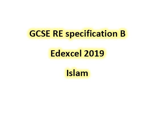 Edexcel GCSE RE Islam spec B