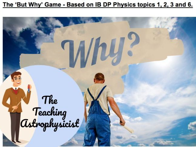 DP Physics - Why game unit 1, 2, 3 and 6