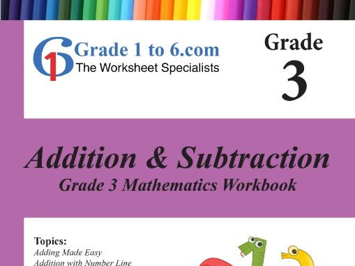 Addition & Subtraction: Grade 3 Maths Workbook from www.Grade1to6.com Books