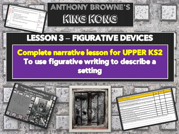 KING KONG - Lesson 3 -FIGURATIVE DEVICES