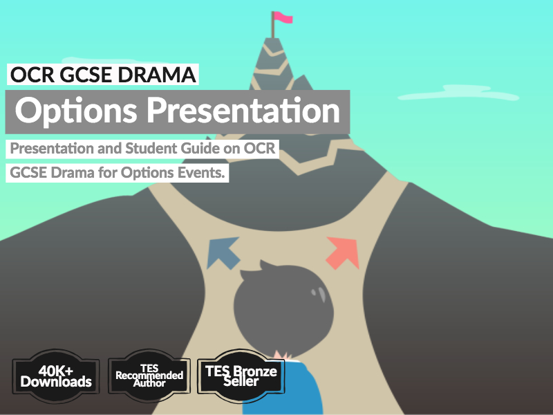 OCR GCSE Drama Options Presentation and Student Guide