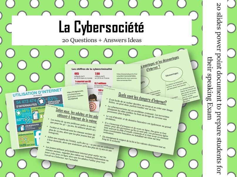 La Cybersociete -  Questions/Answers for the speaking exam ( French AS Cybersociety)