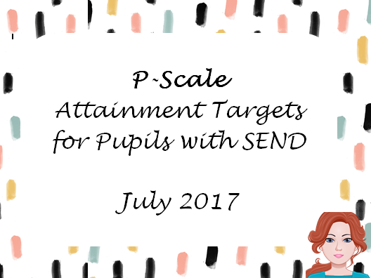P-Scale attainment targets 2017
