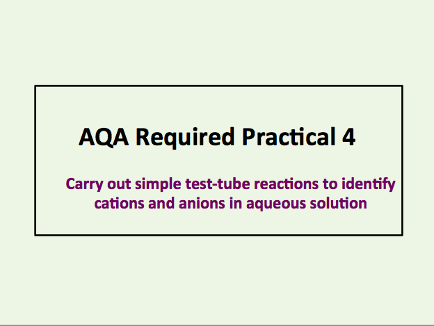 AS Chemistry AQA Required Practical 4 (Testing For Cations & Anions)
