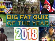 Big Fat Quiz of 2018 - General Knowledge