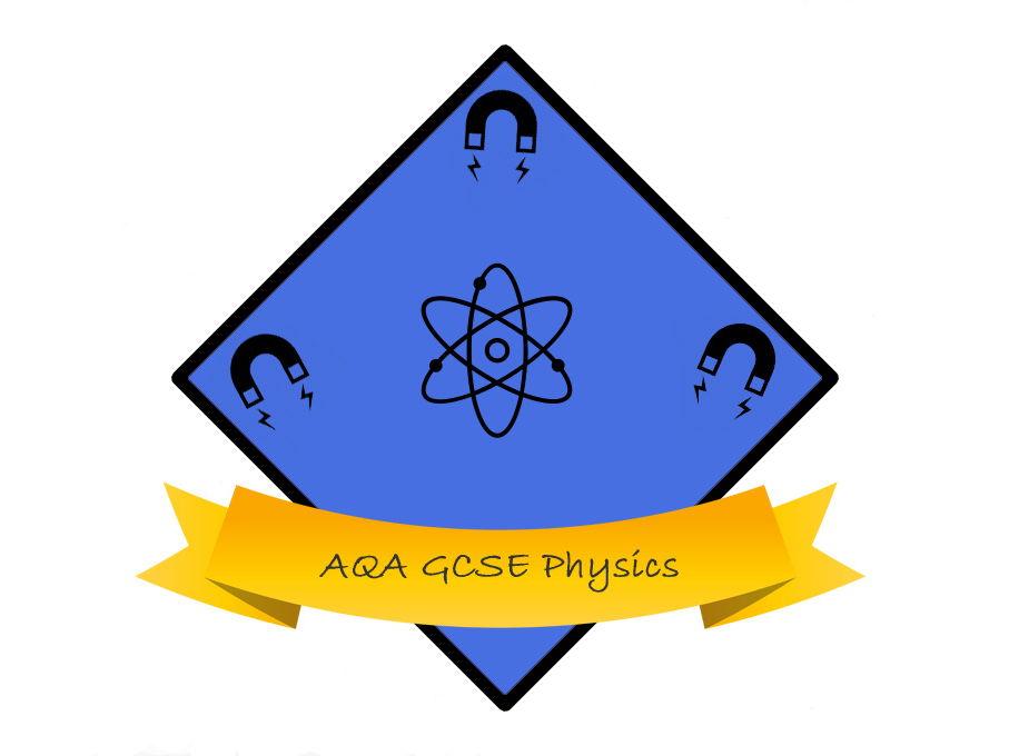 AQA GCSE (triple) Physics Revision
