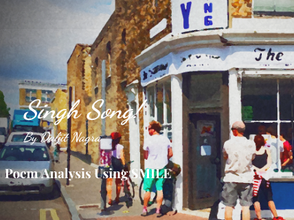 Singh Song - by Daljit Nagra (SMILE Analysis points)