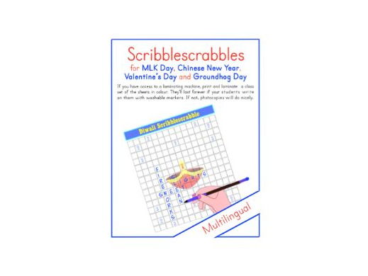 Scribblescrabbles for Martin Luther King.Day, Chinese New Year, Valentine's Day and Groundhog Da y