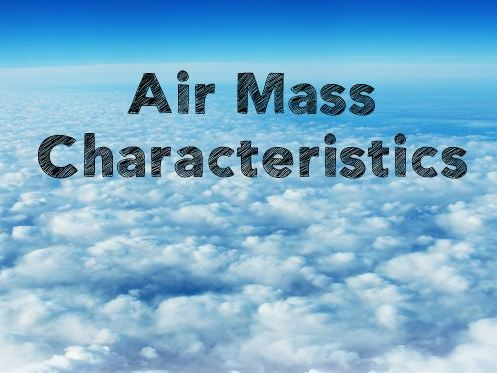 Air mass characteristics - Lesson & Quiz