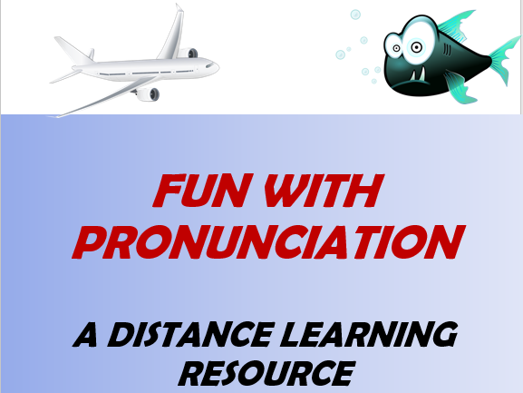 Fun with Pronunciation. Distance Learning