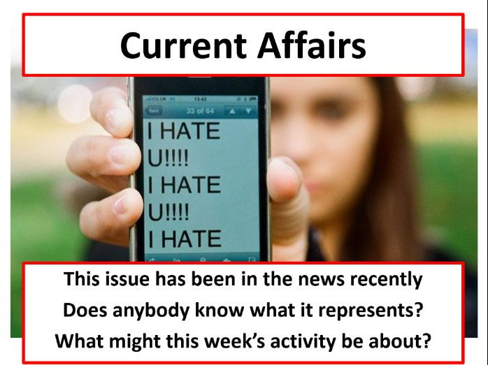 Current Affairs Form Time Activity - Cyber Bullying
