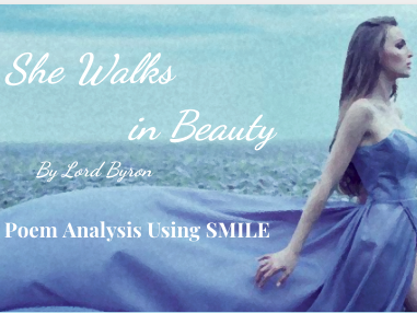 She Walks in Beauty - by Lord Byron (SMILE Analysis points)