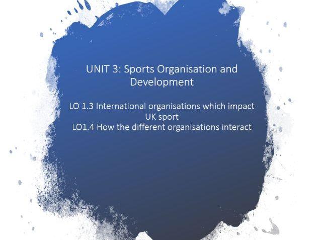 Unit 3 - Sports Development LO1.3 & 1.4