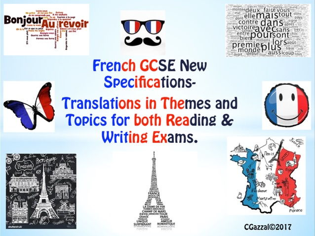 French GCSE 9 - 1 Specifications - Translations into French and English.