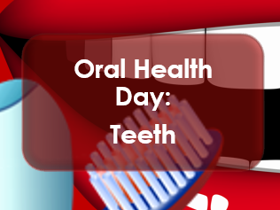 PSHE: Oral Health Day: Teeth (Types; functions and anatomy)