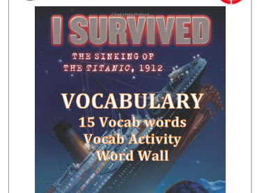FREE I Survived the Sinking of the Titanic - Vocabulary Words, Activity & Word Wall