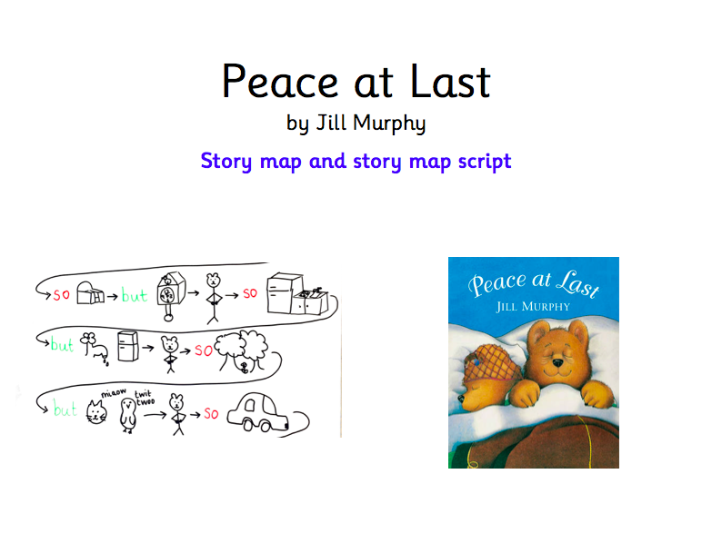 Peace at last by Jill Murphy -  story map and story map script
