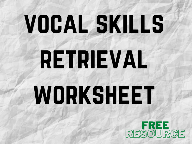 Vocal Skills Retrieval Worksheet