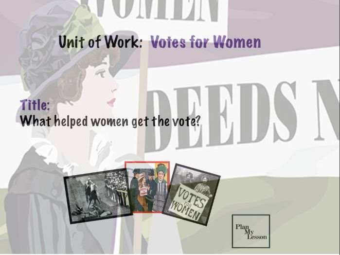 What helped women get the vote?