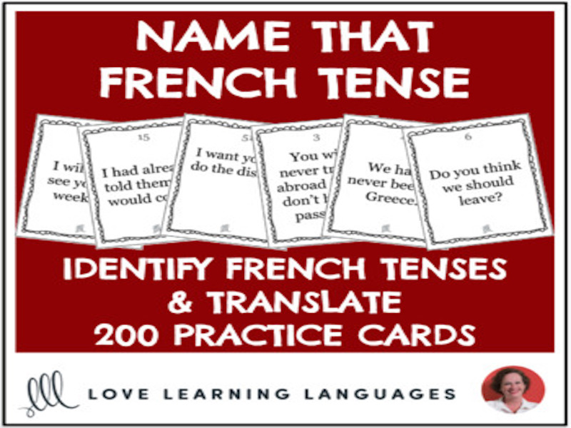 French Verbs - Multiple Tenses Activity - 200 Cards - Name That Tense!